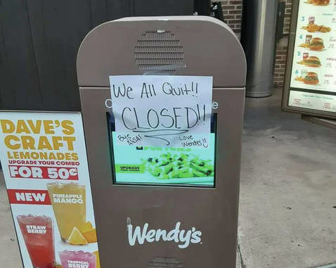 """Contributed photo                                 This is the sign posted on the drive-thru speaker at the Wadesboro Wendy's. It reads, """"We All Quit!! CLOSED!! Bye Alisa! Love Wendy's :)."""""""