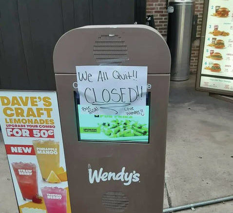 "Contributed photo                                 This is the sign posted on the drive-thru speaker at the Wadesboro Wendy's. It reads, ""We All Quit!! CLOSED!! Bye Alisa! Love Wendy's :)."""